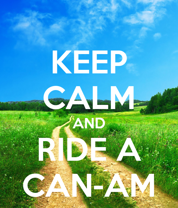 KEEP CALM AND RIDE A CAN-AM
