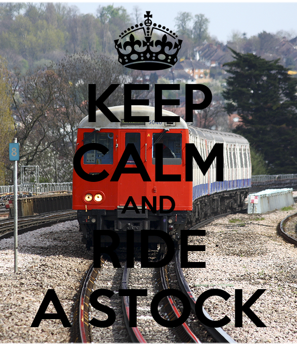 KEEP CALM AND RIDE A STOCK