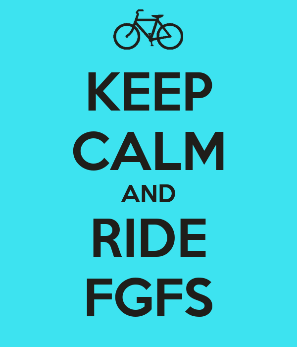 KEEP CALM AND RIDE FGFS