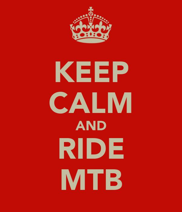 KEEP CALM AND RIDE MTB