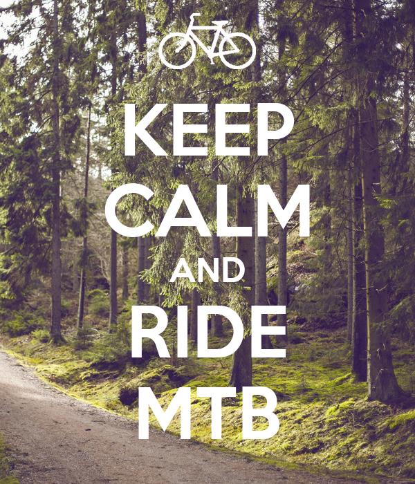 KEEP CALM AND RIDE MTB