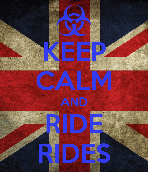 KEEP CALM AND RIDE RIDES