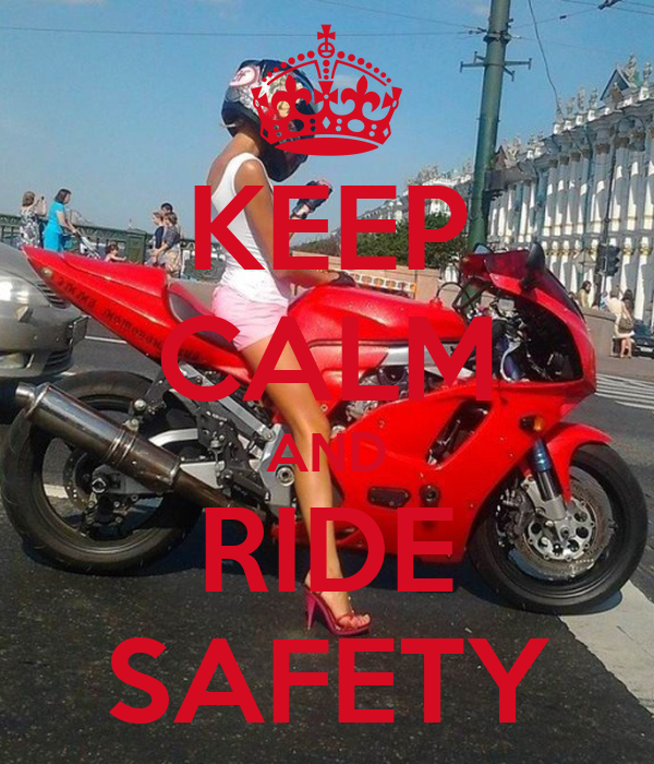 KEEP CALM AND RIDE SAFETY