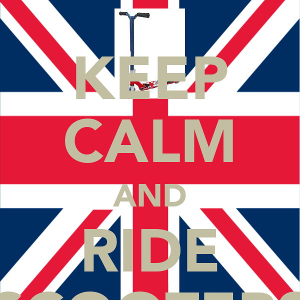 KEEP CALM AND RIDE SCOOTERS