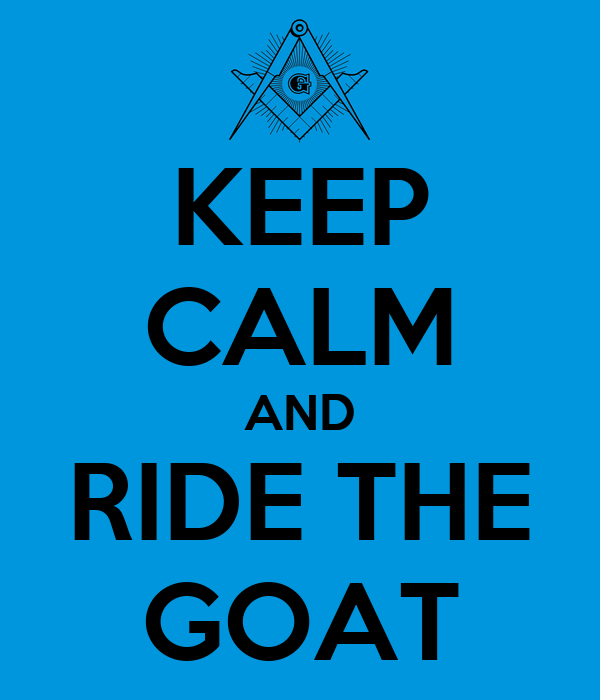 KEEP CALM AND RIDE THE GOAT