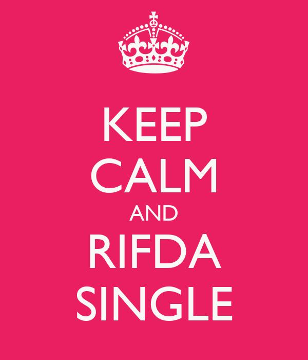 KEEP CALM AND RIFDA SINGLE