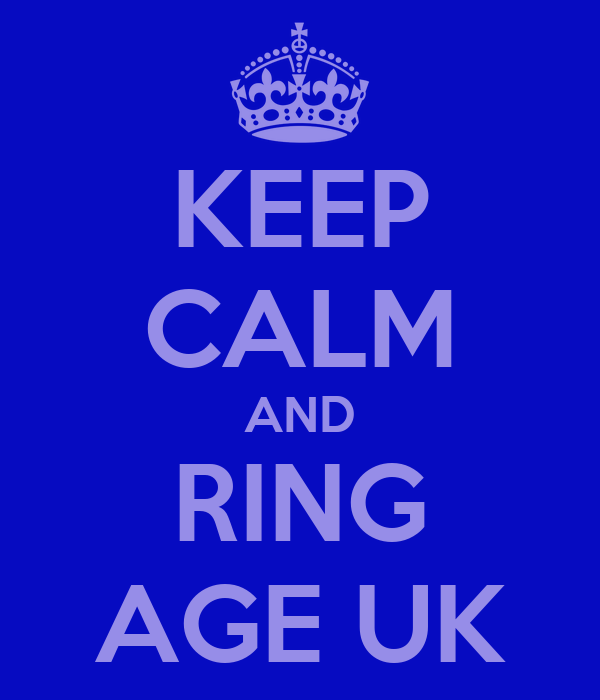 KEEP CALM AND RING AGE UK