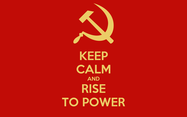 KEEP CALM AND RISE TO POWER