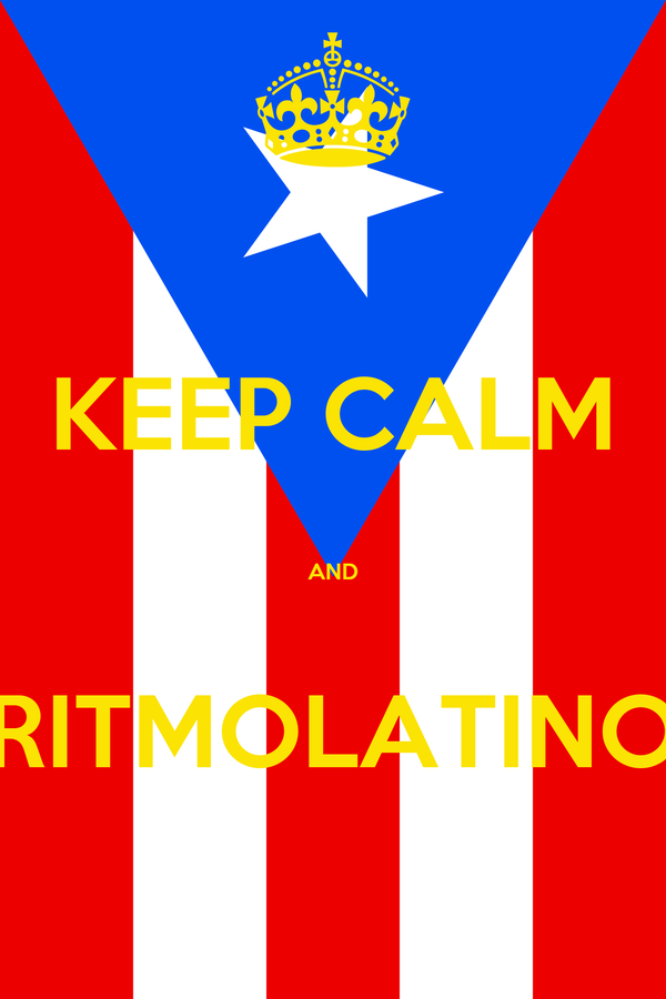 KEEP CALM  AND  RITMOLATINO