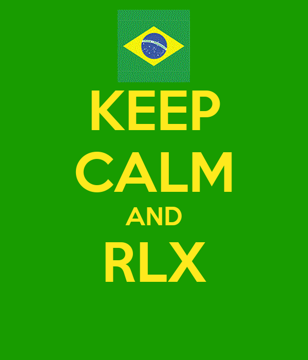 KEEP CALM AND RLX