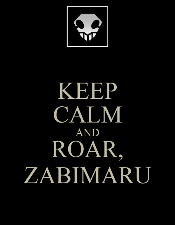 KEEP CALM AND ROAR, ZABIMARU