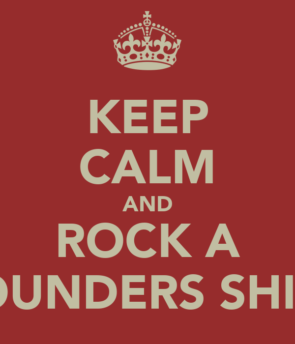 KEEP CALM AND ROCK A FOUNDERS SHIRT
