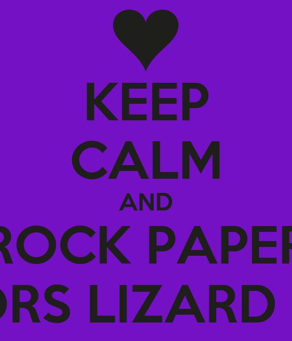 KEEP CALM AND ROCK PAPER SCISSORS LIZARD SPOCK