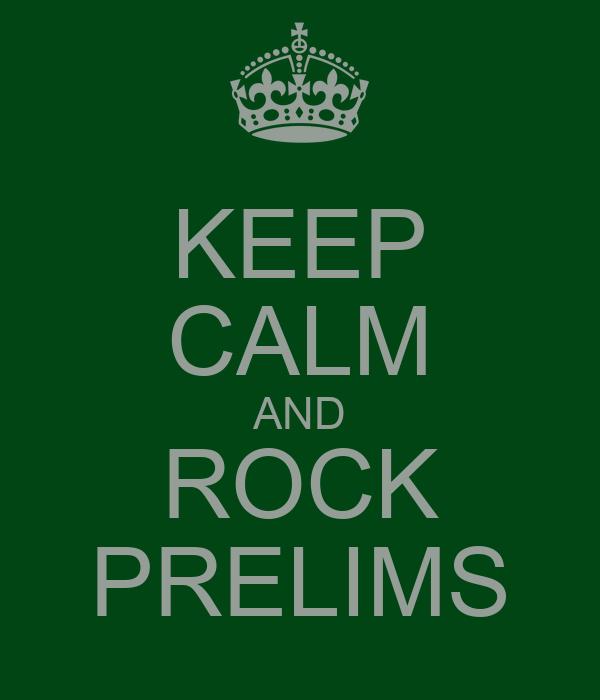 KEEP CALM AND ROCK PRELIMS