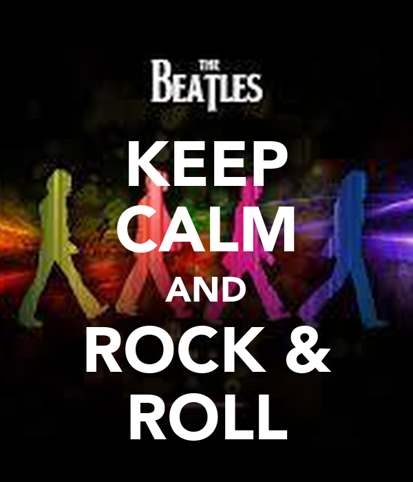 KEEP CALM AND ROCK & ROLL