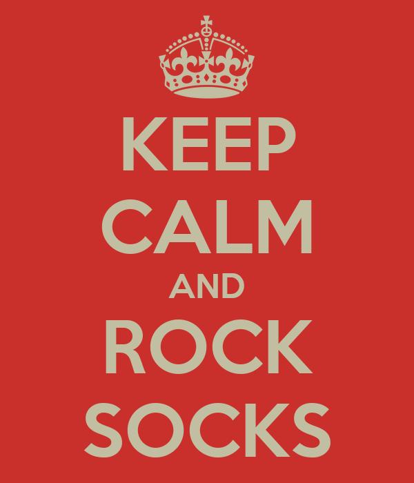 KEEP CALM AND ROCK SOCKS