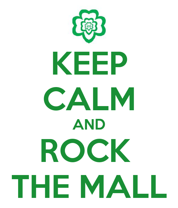 KEEP CALM AND ROCK  THE MALL