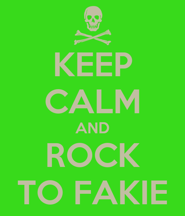 KEEP CALM AND ROCK TO FAKIE