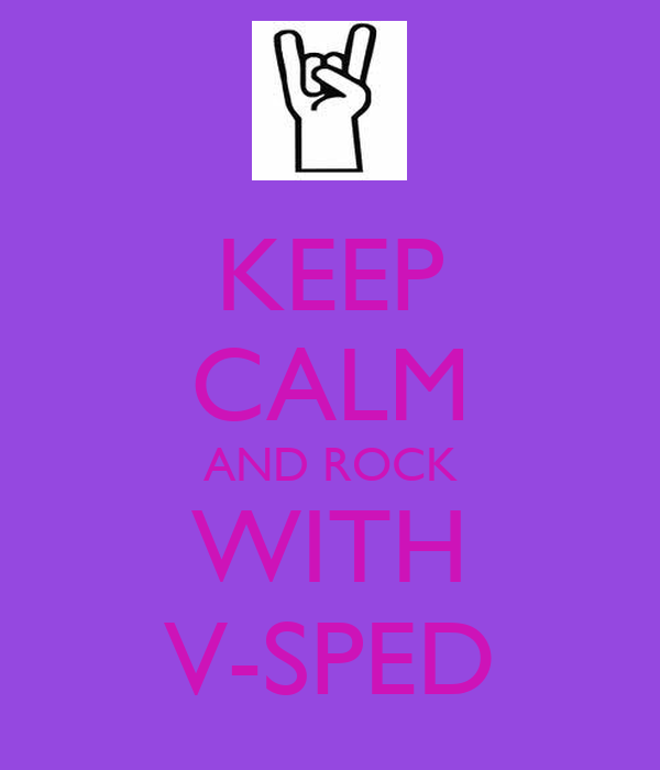 KEEP CALM AND ROCK WITH V-SPED