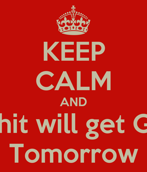 KEEP CALM AND Rohit will get GEL Tomorrow