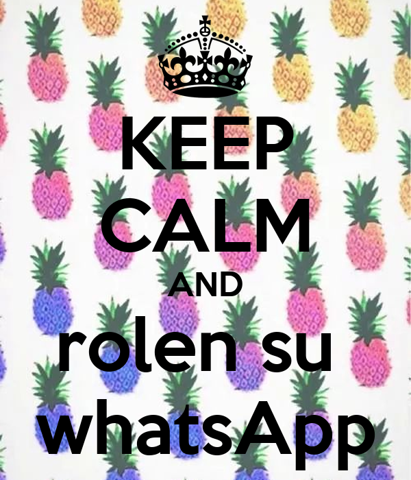 KEEP CALM AND rolen su  whatsApp