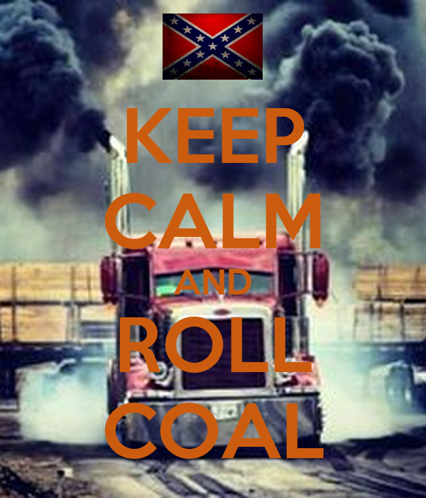 keep-calm-and-roll-coal-86.jpg