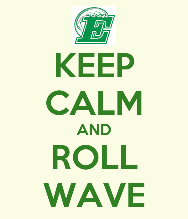 KEEP CALM AND ROLL WAVE
