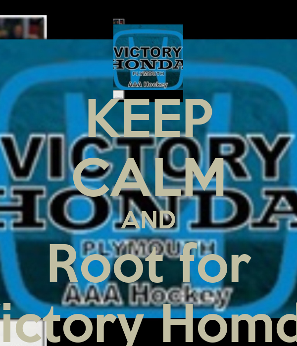 KEEP CALM AND Root for Victory Homda