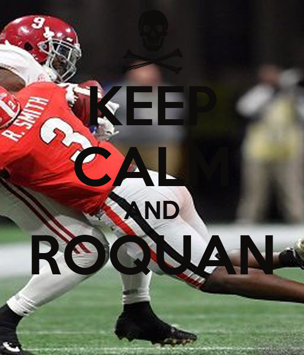 KEEP CALM AND ROQUAN