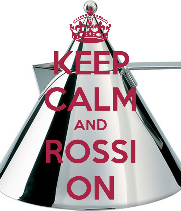 KEEP CALM AND ROSSI ON