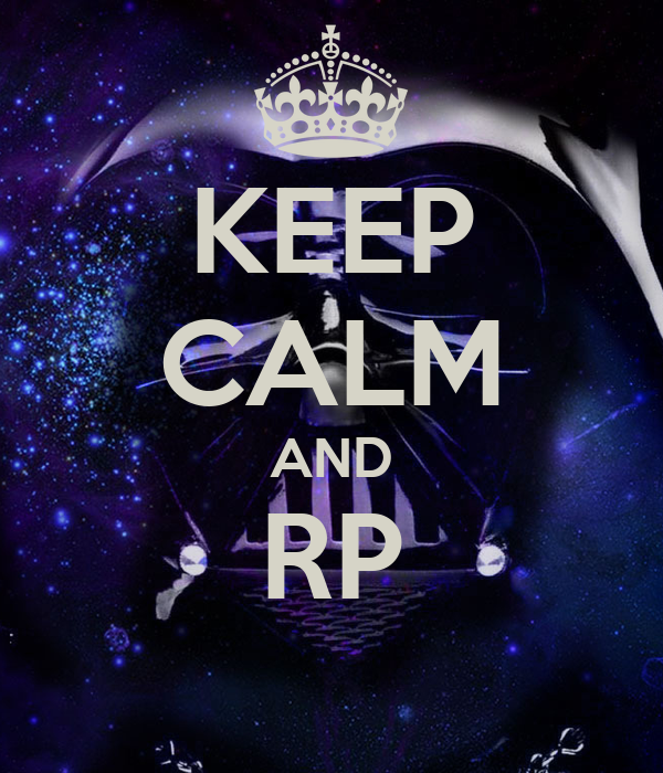 KEEP CALM AND RP