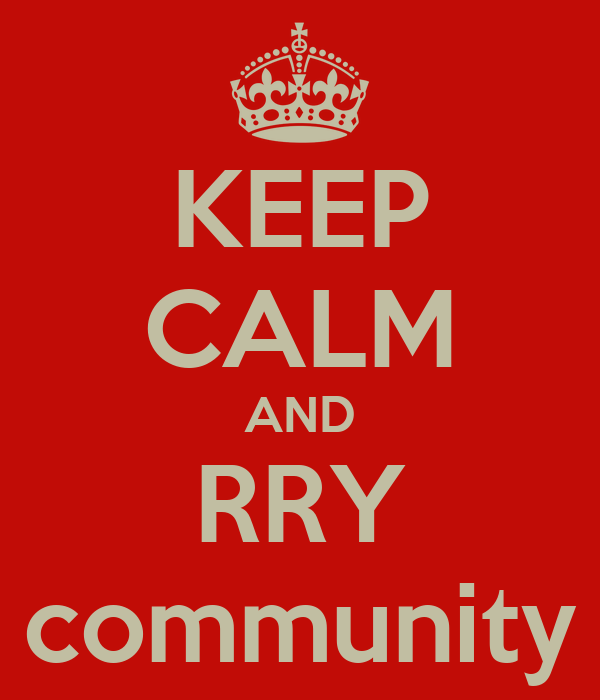 KEEP CALM AND RRY community