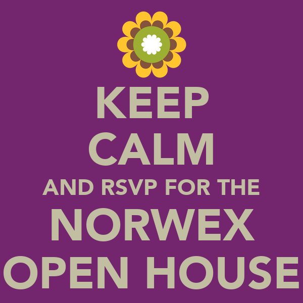 KEEP CALM AND RSVP FOR THE NORWEX OPEN HOUSE