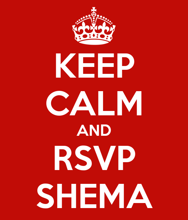 KEEP CALM AND RSVP SHEMA