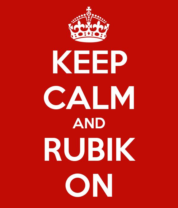 KEEP CALM AND RUBIK ON