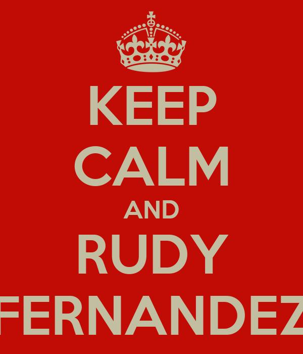 KEEP CALM AND RUDY FERNANDEZ