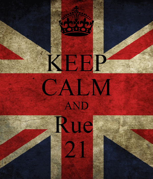 KEEP CALM AND Rue  21