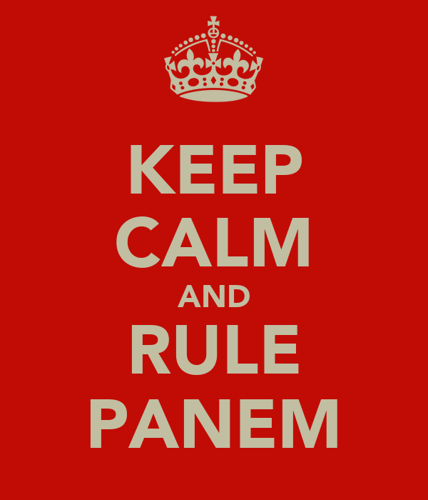 KEEP CALM AND RULE PANEM