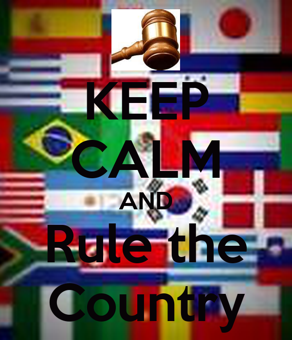 KEEP CALM AND Rule the Country