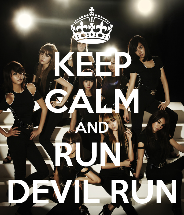 KEEP CALM AND RUN  DEVIL RUN