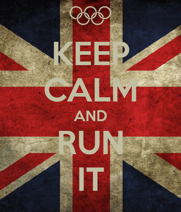 KEEP CALM AND RUN IT