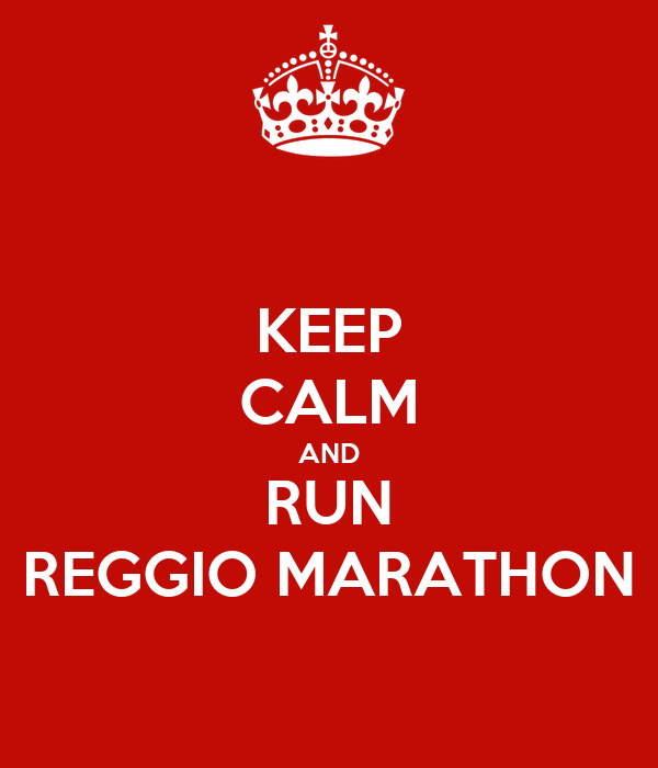 KEEP CALM AND RUN REGGIO MARATHON