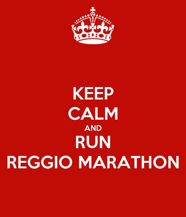 KEEP CALM AND RUN REGGIO MARATHON