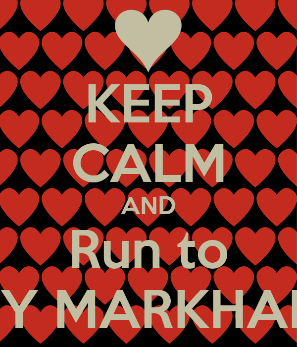 KEEP CALM AND Run to KY MARKHAM