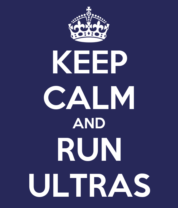 KEEP CALM AND RUN ULTRAS