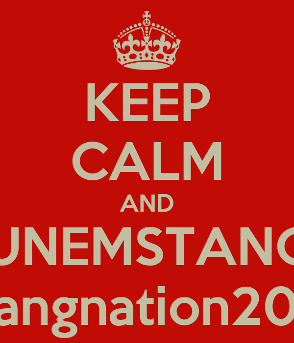 KEEP CALM AND RUNEMSTANGS Stangnation2012