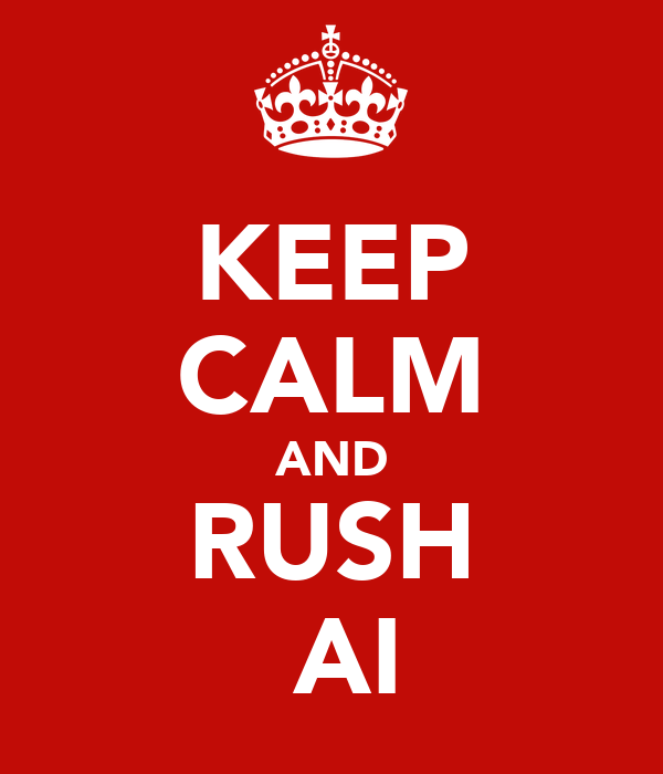 KEEP CALM AND RUSH ΣAI