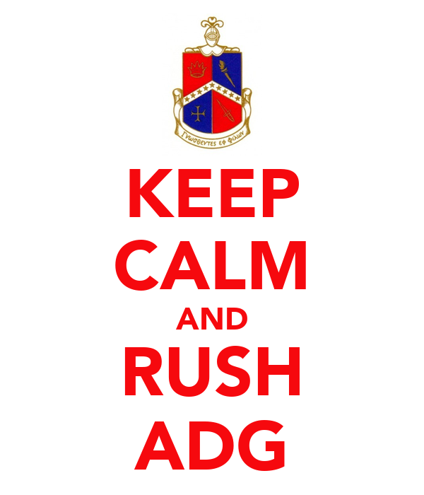 KEEP CALM AND RUSH ADG