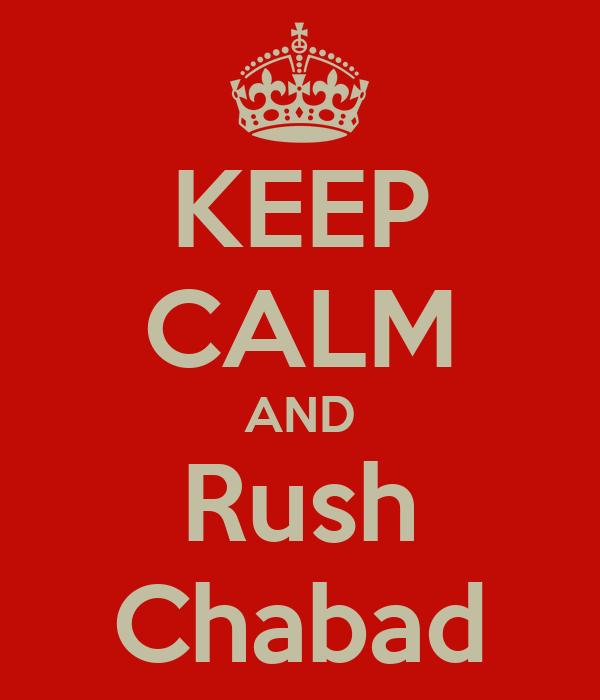 KEEP CALM AND Rush Chabad