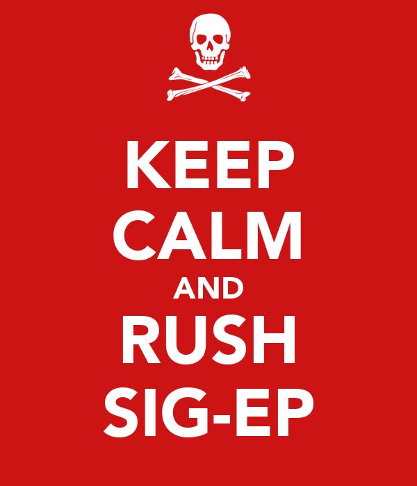 KEEP CALM AND RUSH SIG-EP